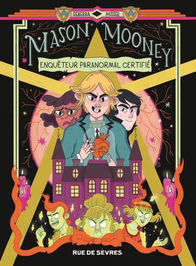 Mason Mooney, enquêteur paranormal certifié