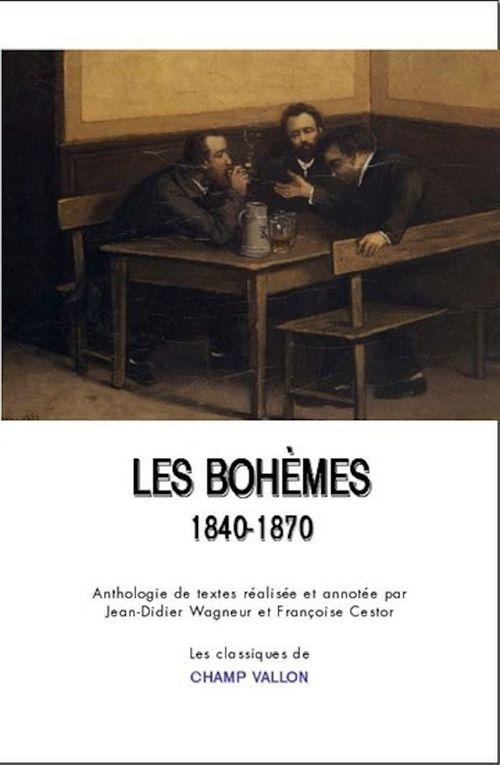 Les bohèmes ; 1840-1870