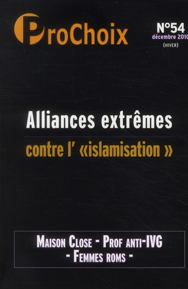 Prochoix t.54; alliances extremes contre l'