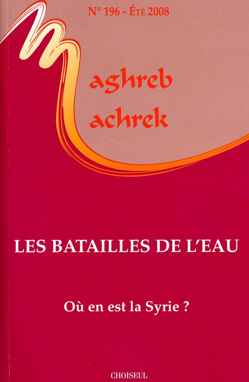 Les batailles de l'eau - ou en est la syrie? (n 196-ete 2008)