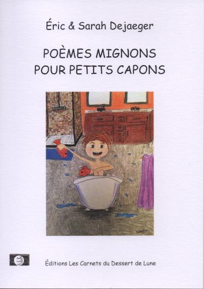Poèmes mignons pour petits capons