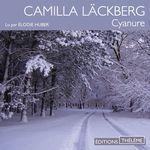 Vente AudioBook : Cyanure  - Camilla Läckberg