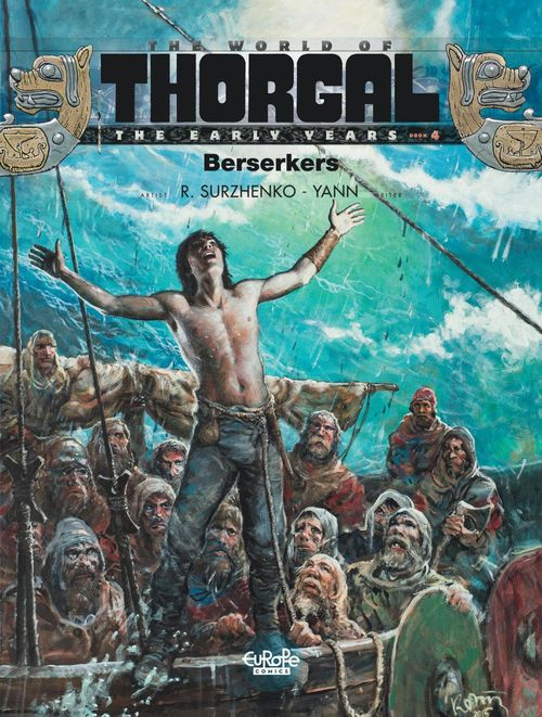 The World of Thorgal: The Early Years - Volume 4 - Berserkers