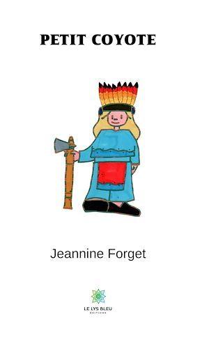 Vente EBooks : Petit Coyote  - Jeannine Forget