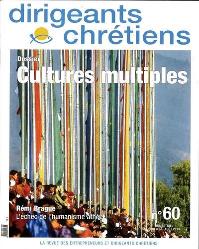 Dirigeants chretiens n.60 ; les cultures multiples ; juillet/aout 2013