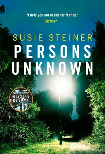 PERSONS UNKNOWN - A DS MANON THRILLER