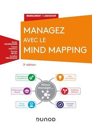 Managez avec le mind mapping (2e édition)