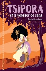 Vente Livre Numérique : Tsipora et le vengeur de sang  - Rachel Hausfater