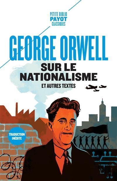 sur le nationalisme et autres textes