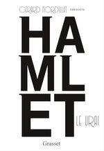 Vente Livre Numérique : Hamlet le vrai  - Gérard Mordillat
