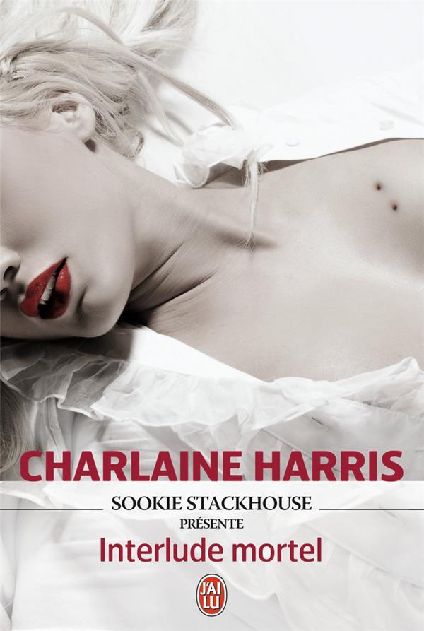 Sookie Stackhouse présente : interlude mortel