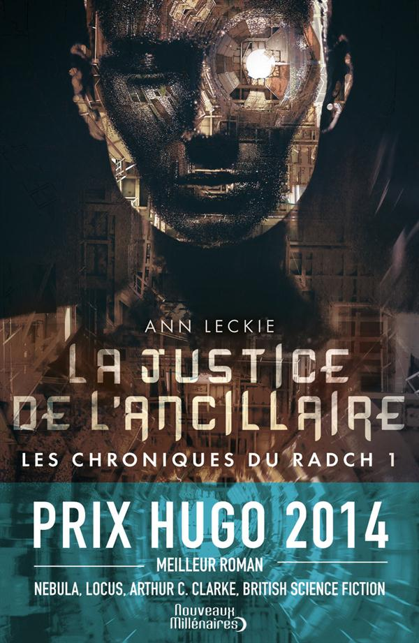 Les chroniques du Radch La justice de l'ancillaire Vol.1
