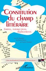 Vente EBooks : Constitution du champ littéraire