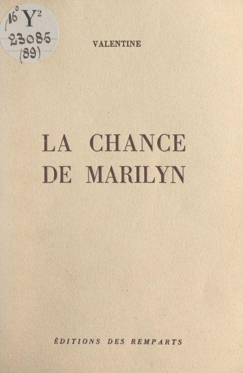 La chance de Marilyn