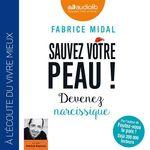 Vente AudioBook : Sauvez votre peau ! Devenez narcissique  - Fabrice Midal