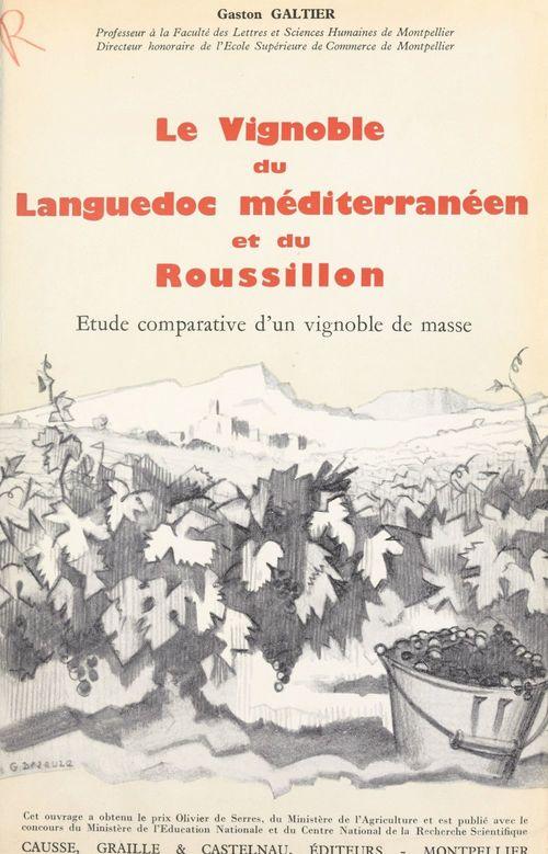 Le vignoble du Languedoc méditerranéen et du Roussillon (2)