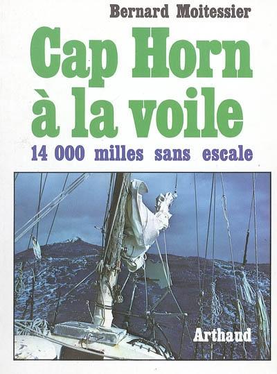 cap horn a la voile - 14 000 milles sans escale