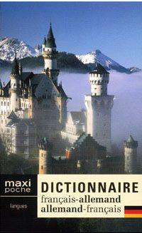 Dictionnaire maxi poche ; français-allemand / allemand-français