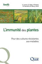 Vente EBooks : L'immunité des plantes  - Benoît Moury - Christian Lannou - Dominique Roby - Virginie Ravigné - Mourad Hannachi