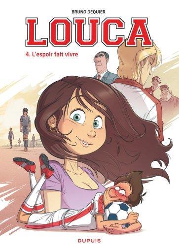 Louca t.4 ; l'espoir fait vivre