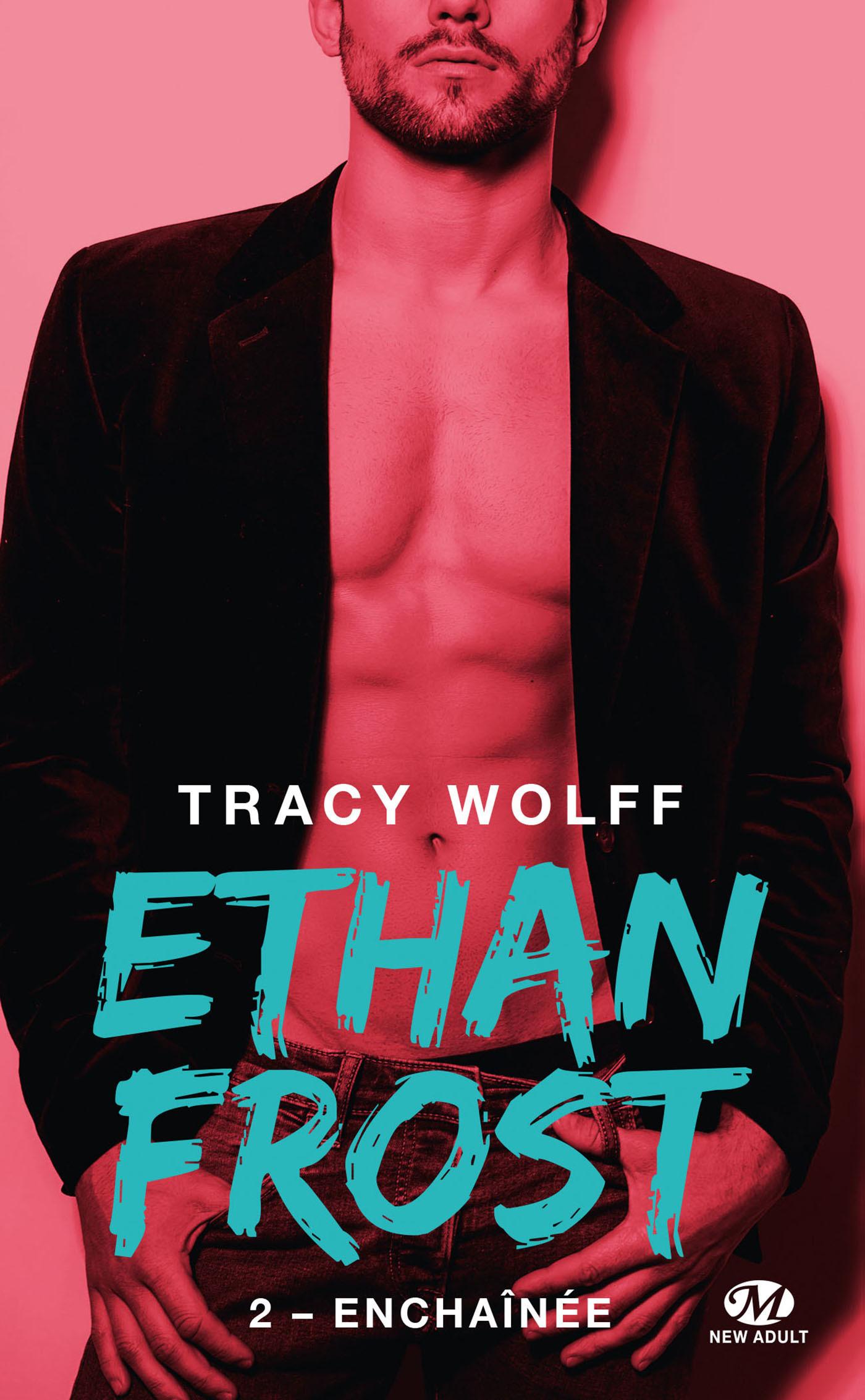Ethan Frost T.2 ; enchaînée