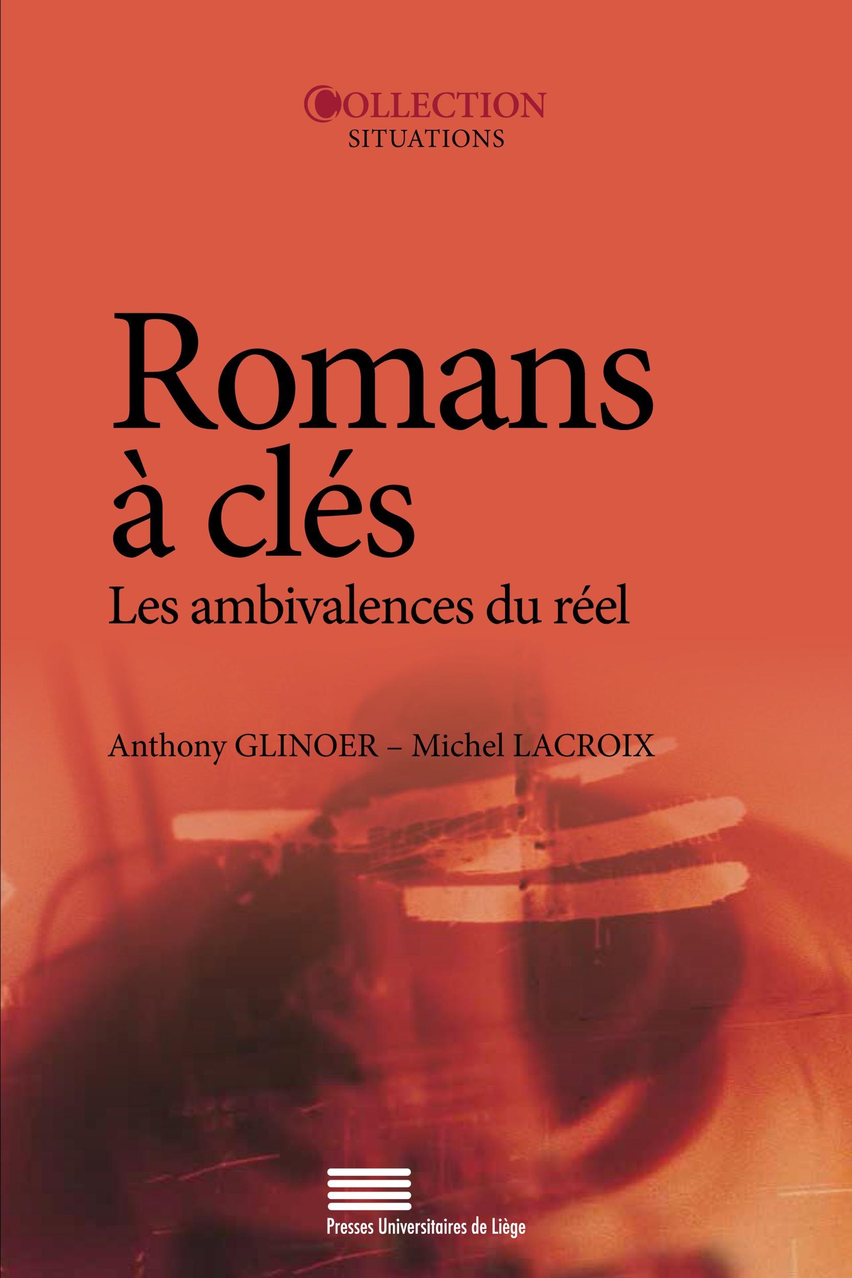 Romans à clés  - Michel LACROIX  - Anthony GLINOER