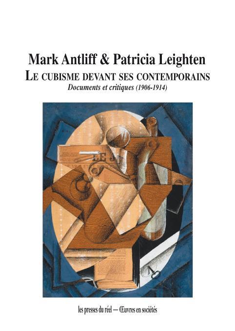 le cubisme devant ses contemporains ; documents et critiques (1906-1914)