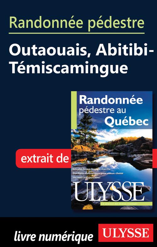 Randonnée pédestre : Outaouais, Abitibi-Temiscamingue
