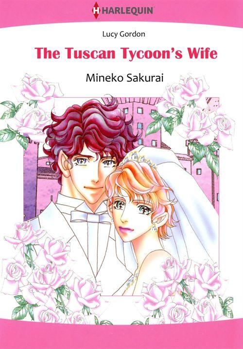 Harlequin Comics: The Tuscan Tycoon's Wife