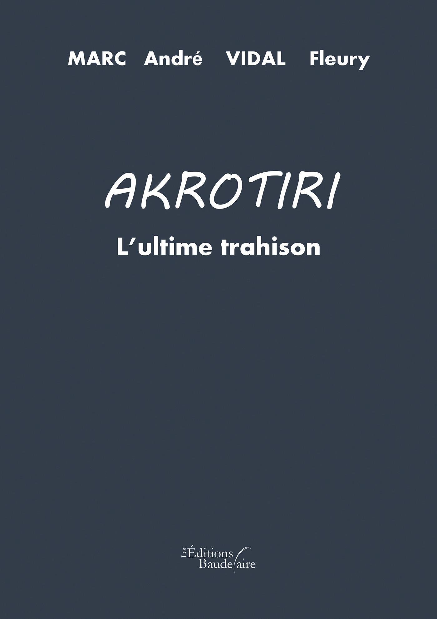 Akrotiri : l'ultime trahison