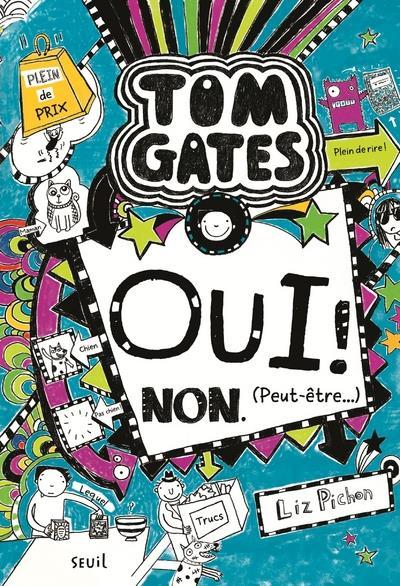 Tom Gates T.8 ; Oui ! Non. (Peut-Etre...)