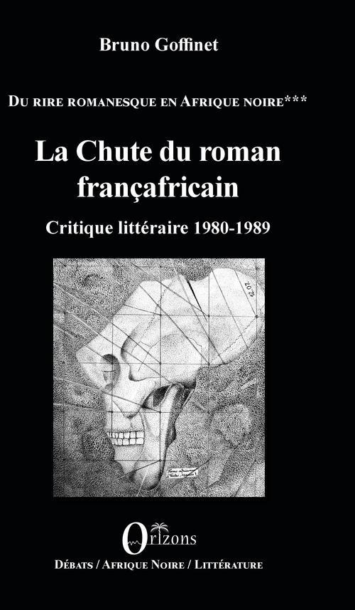 La chute du roman francafricain ; critique littéraire 1980-1989