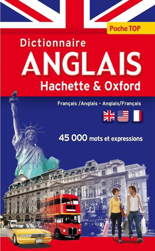 Dictionnaire Poche Top Hachette & Oxford ; Anglais-Francais / Francais-Anglais