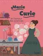 Vente EBooks : Marie Curie et l'amour des sciences  - Christine Palluy