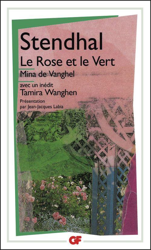 La rose et le vert  mina de vanghel  suivi de tamira wanghen et autres fragments inedits