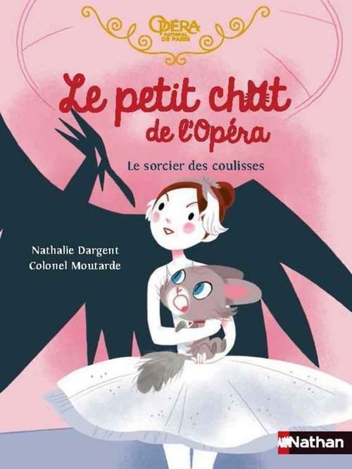 Le petit chat de l'opéra : le sorcier des coulisses