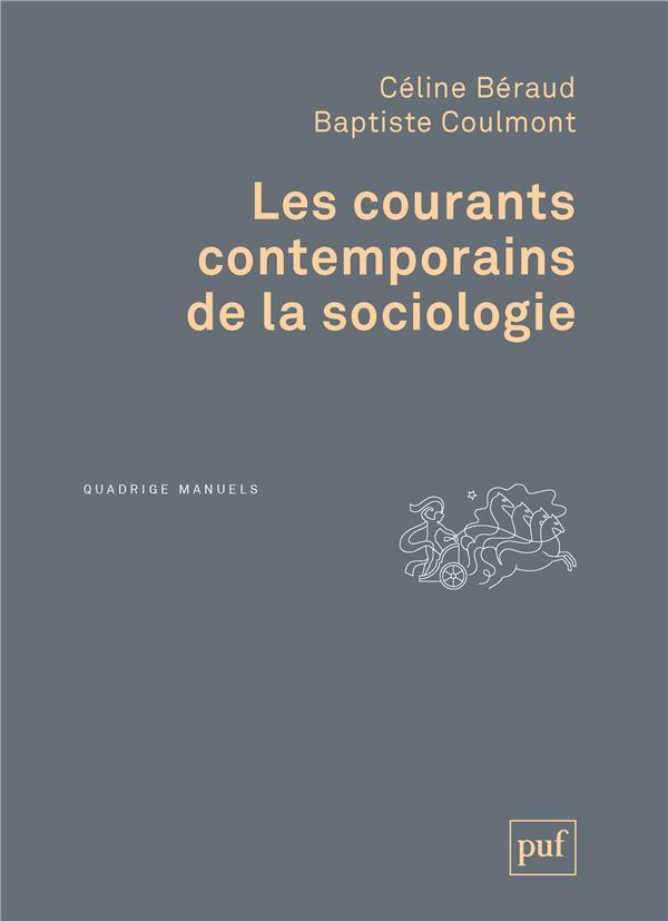 Les courants contemporains de la sociologie