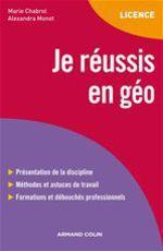 Vente Livre Numérique : Je réussis en géo  - Alexandra Monot - Marie Chabrol