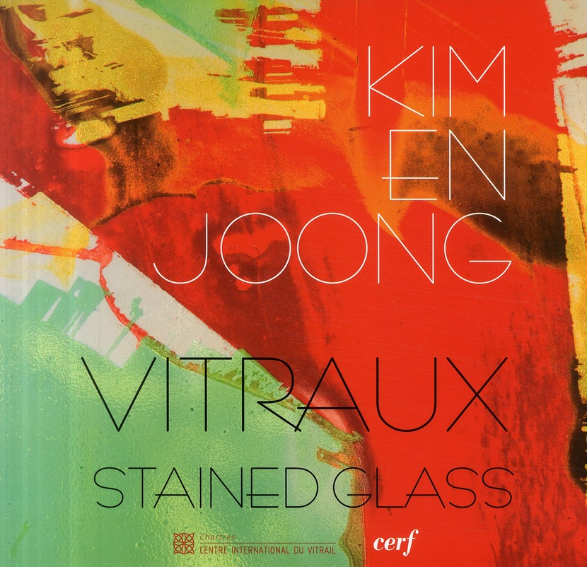 Kim en-joong ; vitraux, stained glass