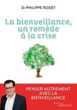 Vente Livre Numérique : La bienveillance, un remède à la crise  - Philippe Rodet