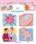 Vente Livre Numérique : La naissance  - Hélène Grimault - Émilie Beaumont - C Hublet