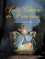 Vente Livre Numérique : Jolis Contes de Princesses  - Raffaella - Charlotte Grossetête