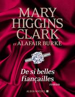 Vente Livre Numérique : De si belles fiançailles  - Mary Higgins Clark - Alafair Burke