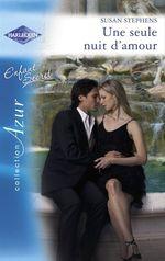 Vente EBooks : Une seule nuit d'amour (Harlequin Azur)  - Susan Stephens
