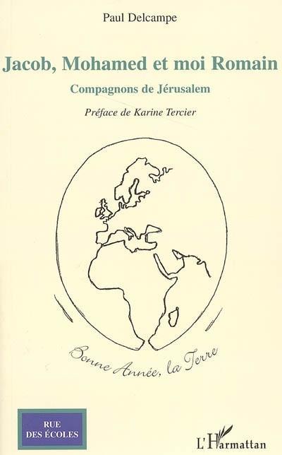 Jacob, Mohamed et moi Romain