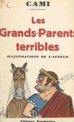 Les grands-parents terribles  - Cami