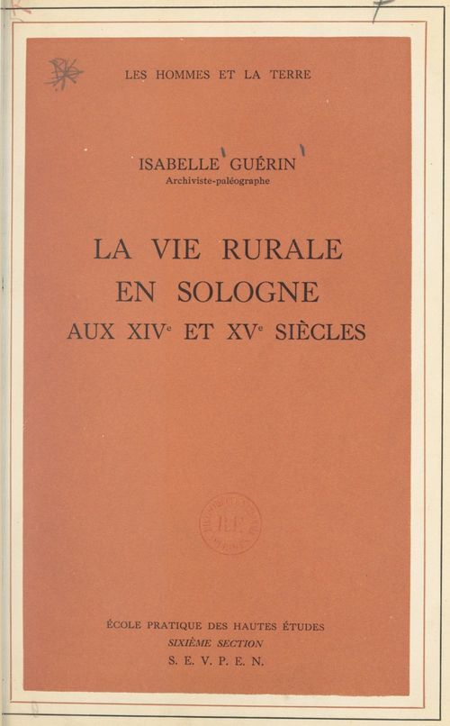 La vie rurale en Sologne aux XIVe et XVe siècles