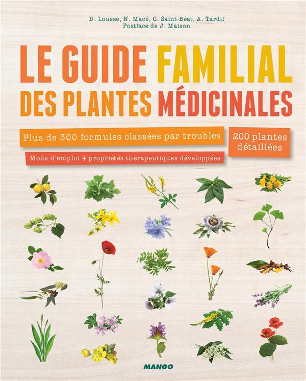 LE GUIDE FAMILIAL DES PLANTES MEDICINALES