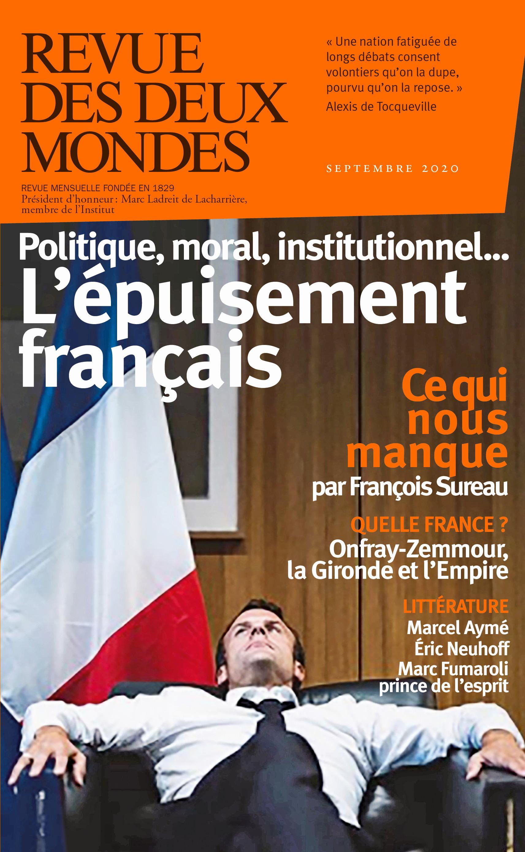 REVUE DES DEUX MONDES ; l'épuisement français ; politique, moral, institutionnel... (édition 2020)