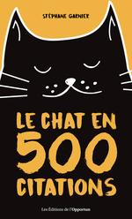 Vente Livre Numérique : Le chat en 500 citations  - Stéphane GARNIER